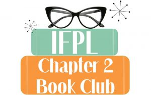 IFPL Book Club, Chapter 2 @ Second Floor, Idaho Falls Public Library
