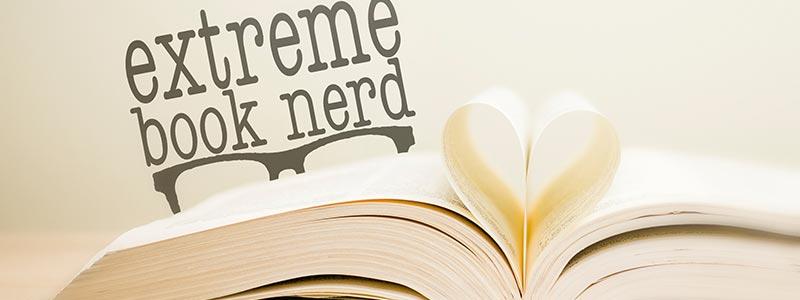 Extreme Book Nerd