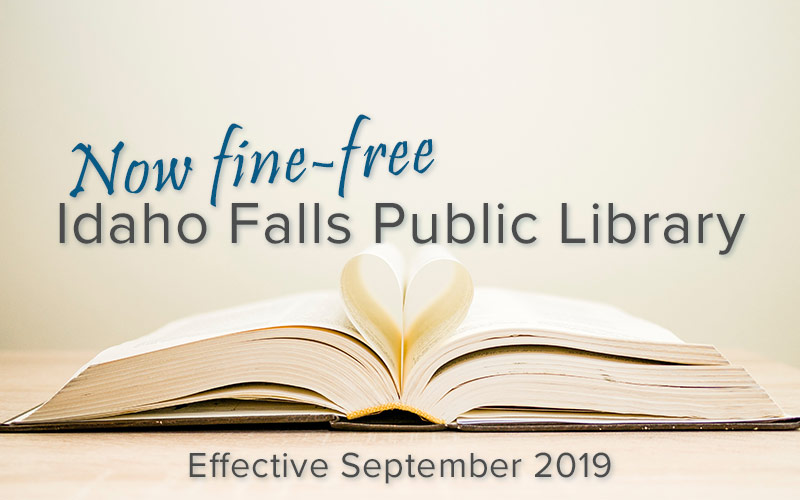Idaho Falls Library Goes Fine Free