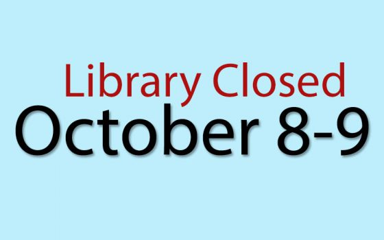 library closed october 8-9