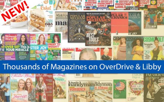 thousands of magazines on overdrive and libby