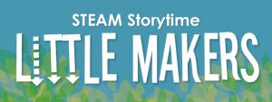 Little Makers Storytime @ Idaho Falls Public Library Storytime Room