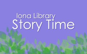 Iona Story Time @ Community Meeting Room, Iona City Hall