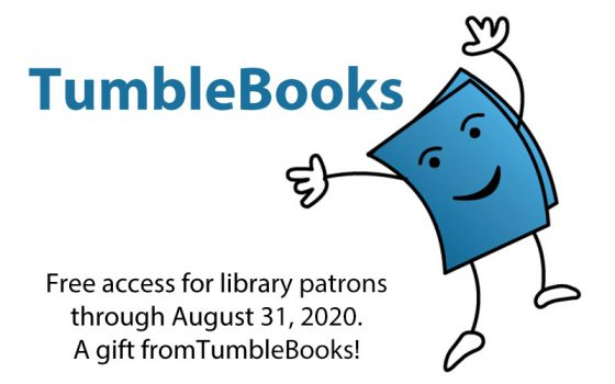 tumblebook free access for library patrons through august 31, 2020 a gift from tumblebooks