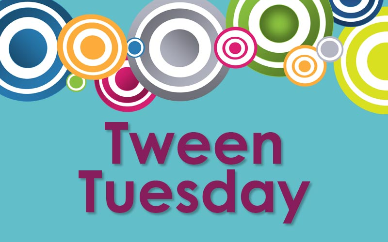 tween tuesday